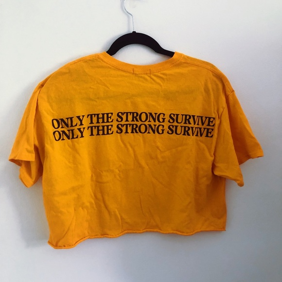 6775ddd80 Urban outfitters tops only the strong survive tshirt poshmark jpg 580x580  Only the strong survive shirt